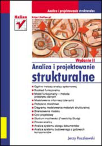 Okładka książki/ebooka Analiza i projektowanie strukturalne. Wydanie II