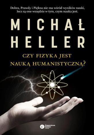 Okładka książki/ebooka Czy fizyka jest nauką humanistyczną?