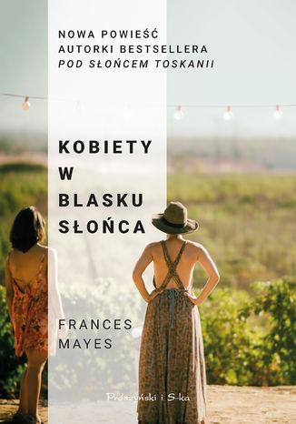 Okładka książki/ebooka Kobiety w blasku słońca