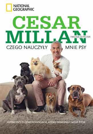 Okładka książki/ebooka Czego nauczyły mnie psy. Opowieści o czworonogach, które odmieniły moje życie