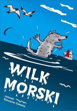 Okładka książki/ebooka Wilk morski
