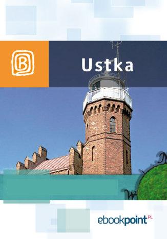 Okładka książki/ebooka Ustka. Miniprzewodnik