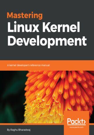 Okładka książki/ebooka Mastering Linux Kernel Development