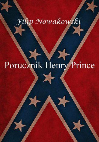 Okładka książki/ebooka Porucznik Henry Prince