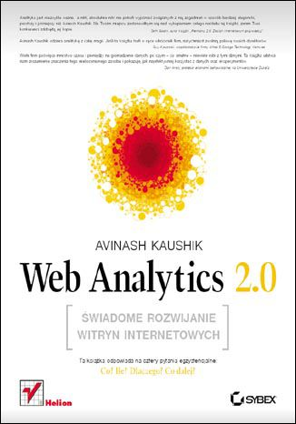 Okładka książki/ebooka Web Analytics 2.0. Świadome rozwijanie witryn internetowych