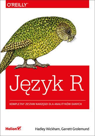 Okładka książki/ebooka Język R. Kompletny zestaw narzędzi dla analityków danych