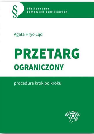 Okładka książki/ebooka Przetarg ograniczony - procedura krok po kroku