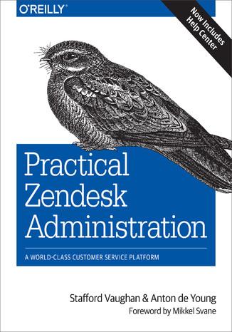 Okładka książki/ebooka Practical Zendesk Administration. 2nd Edition