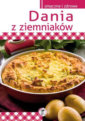 Okładka książki/ebooka Dania z ziemniaków