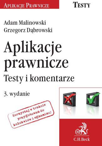 Okładka książki/ebooka Aplikacje prawnicze. Testy i komentarze. Wydanie 3