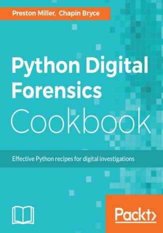 Okładka książki/ebooka Python Digital Forensics Cookbook