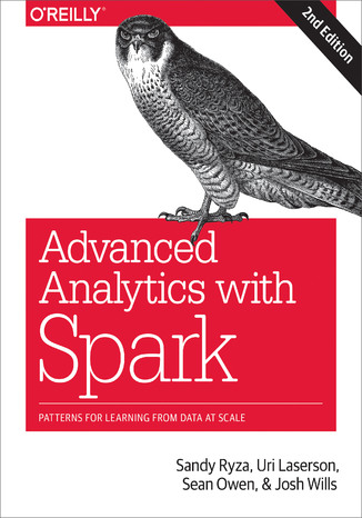 Okładka książki/ebooka Advanced Analytics with Spark. Patterns for Learning from Data at Scale. 2nd Edition