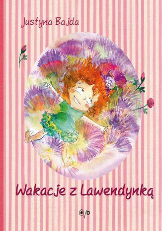 Okładka książki/ebooka Wakacje z Lawendynką