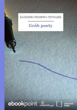 Okładka książki/ebooka Grób poety
