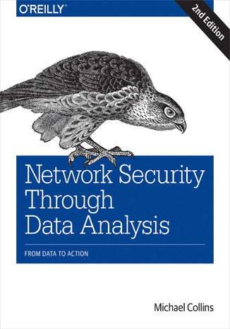 Okładka książki Network Security Through Data Analysis. From Data to Action. 2nd Edition