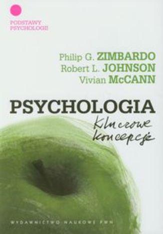 Okładka książki/ebooka Psychologia Kluczowe koncepcje tom 1
