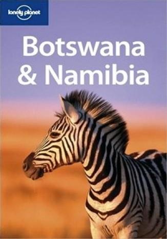 Okładka książki/ebooka Botswana & Namibia Lonely Planet