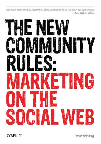 Okładka książki/ebooka The New Community Rules. Marketing on the Social Web