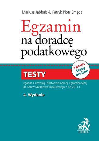 Okładka książki/ebooka Egzamin na doradcę podatkowego. Testy + Suplement aktualizacyjny