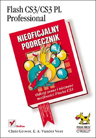 Okładka książki/ebooka Flash CS3/CS3 PL Professional. Nieoficjalny podręcznik