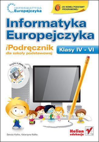 Okładka książki/ebooka Informatyka Europejczyka. iPodręcznik dla szkoły podstawowej, kl. IV - VI