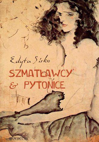Okładka książki/ebooka Szmatławcy & Pytonice