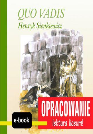 Okładka książki/ebooka Quo Vadis (Henryk Sienkiewicz) - opracowanie