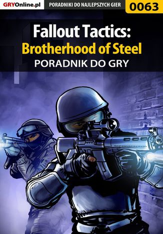 Okładka książki/ebooka Fallout Tactics: Brotherhood of Steel - poradnik do gry