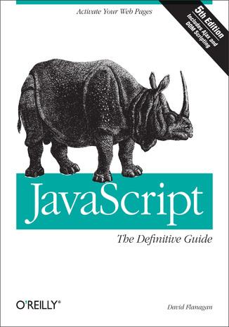 Okładka książki/ebooka JavaScript: The Definitive Guide. The Definitive Guide. 5th Edition