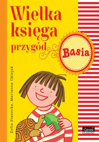 Okładka książki/ebooka Wielka księga przygód. Basia