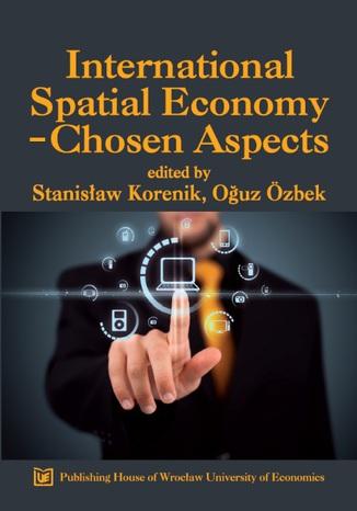 Okładka książki/ebooka International Spatial Economy - Chosen Aspects