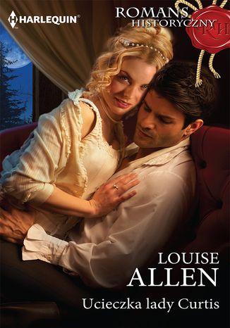 Okładka książki/ebooka Ucieczka lady Curtis