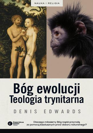 Okładka książki/ebooka Bóg ewolucji. Teologia trynitarna