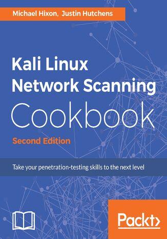 Okładka książki/ebooka Kali Linux Network Scanning Cookbook - Second Edition