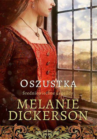 Okładka książki/ebooka Oszustka Średniowieczne Legendy 2. Średniowieczne Legendy #2