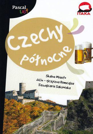 Okładka książki/ebooka Czechy Północne Pascal Lajt