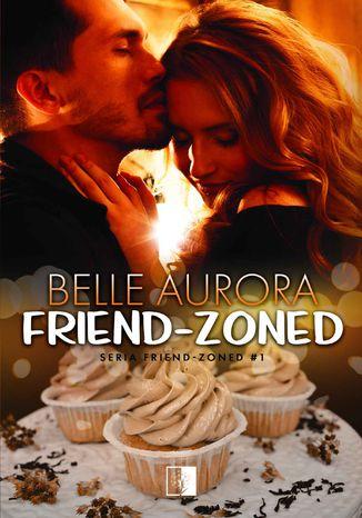 Okładka książki/ebooka Friend-Zoned