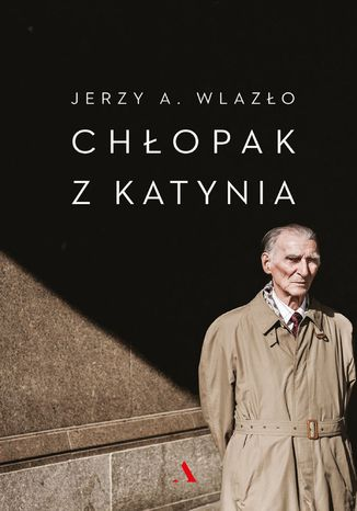 Okładka książki/ebooka Chłopak z Katynia