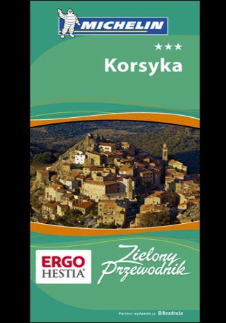 Okładka książki/ebooka Korsyka. Zielony Przewodnik Michelin. Wydanie 2