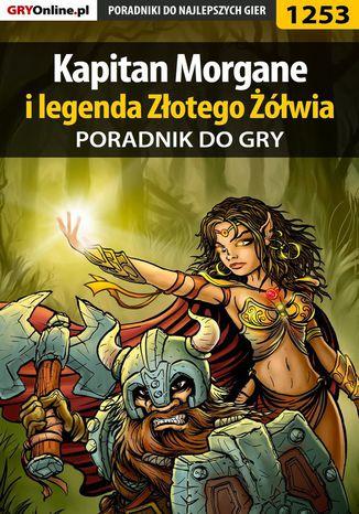 Okładka książki/ebooka Kapitan Morgane i legenda Złotego Żółwia - poradnik do gry