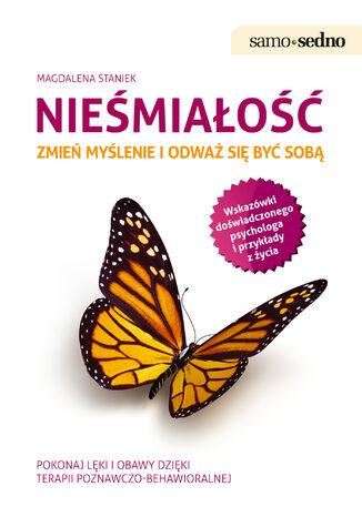 Okładka książki/ebooka Samo Sedno - Nieśmiałość. Zmień myślenie i odważ się być sobą