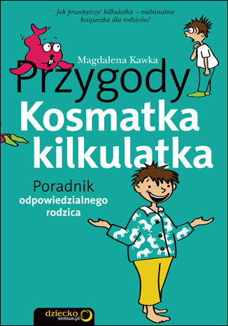Okładka książki/ebooka Przygody Kosmatka kilkulatka. Poradnik odpowiedzialnego rodzica
