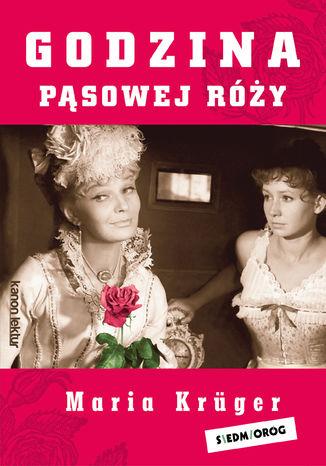 Okładka książki/ebooka Godzina pąsowej róży