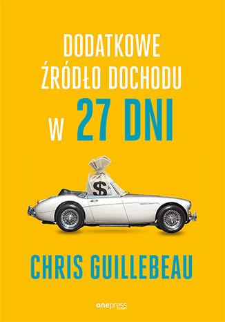 Okładka książki/ebooka Dodatkowe źródło dochodu w 27 dni