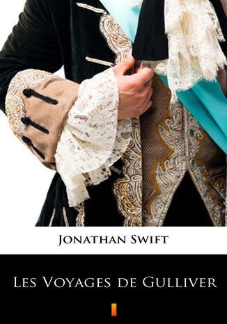 Okładka książki/ebooka Les Voyages de Gulliver