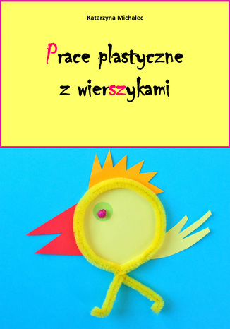 Okładka książki/ebooka Prace plastyczne z wierszykami