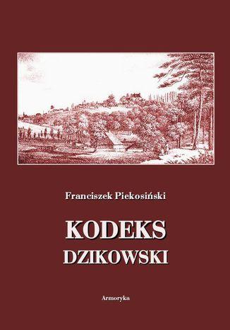 Okładka książki/ebooka Kodeks dzikowski