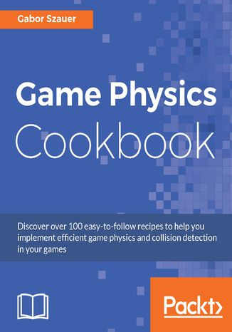 Okładka książki/ebooka Game Physics Cookbook
