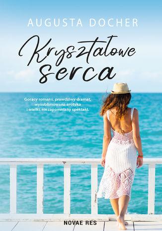 Okładka książki/ebooka Kryształowe serca  wyd. II
