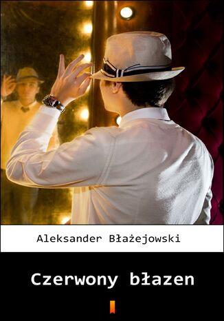 Okładka książki/ebooka Czerwony błazen